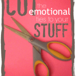Cut-the-emotional-ties-to-your-stuff