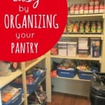Make Dinner Easy By Organizing Your Pantry
