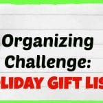 Weekend Mini-Organizing Challenge: Holiday Gift List