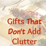 No Clutter Gift Guide