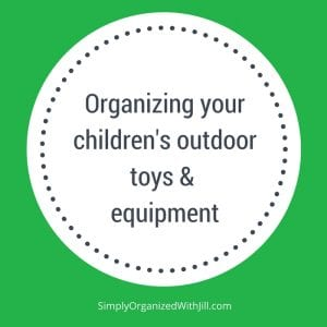 organizing children's outdoor toys