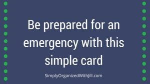 organize for emergency, be prepared