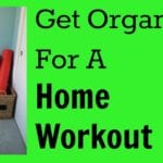 Organize and create a convenient workout space in your home