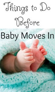 things to do before baby moves in