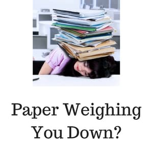 paper weighing you down