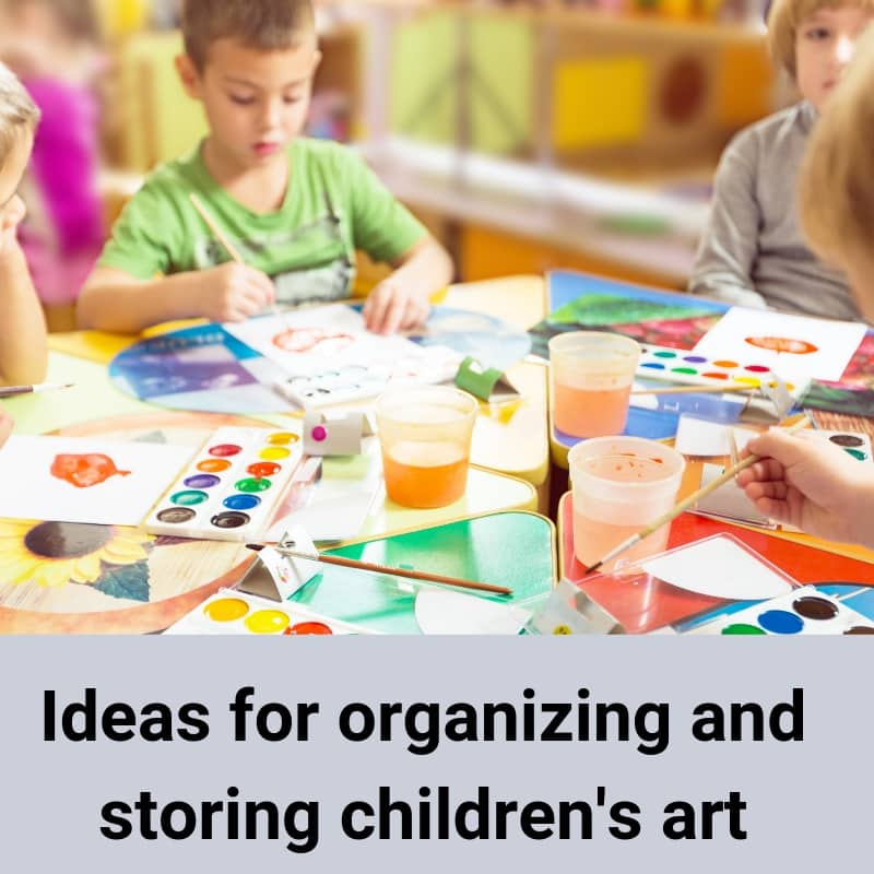 organizing and storing children's art